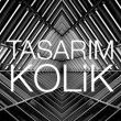 Tasarim Kolik