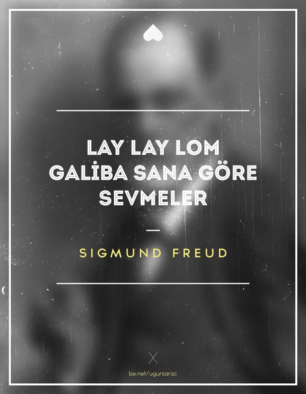 15-lay-lay-lom-galiba-sana-gore-sevmeler-sıgmund-freud