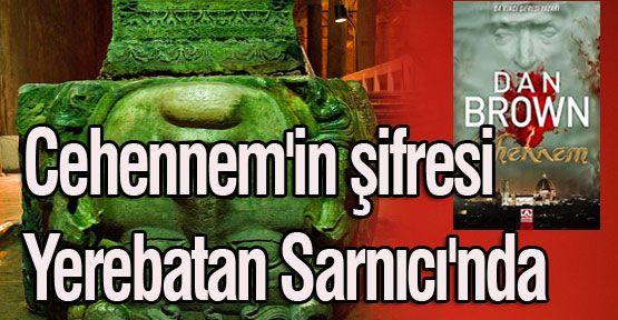dan-brown-yerebatan-sarnici-basilica-cistern-bazilika
