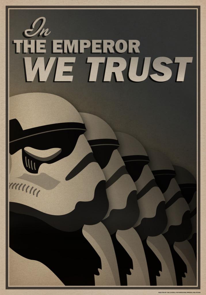 in-emperor-we-trust-star-wars-propaganda