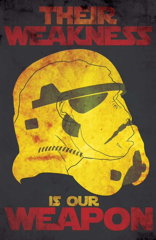 their-weakness-your-weapon-star-wars-propaganda