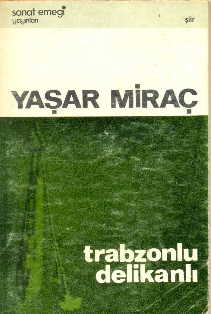 yasar-mirac-trabzonlu-delikanli-yasaklanan-kitaplar
