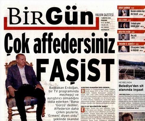 cok-affedersiniz-fasist-tayip-erdogan-birgun-gazetesi