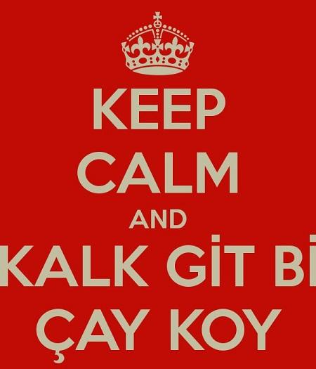 keep-calm-and-kalk-git-bi-cay-koy