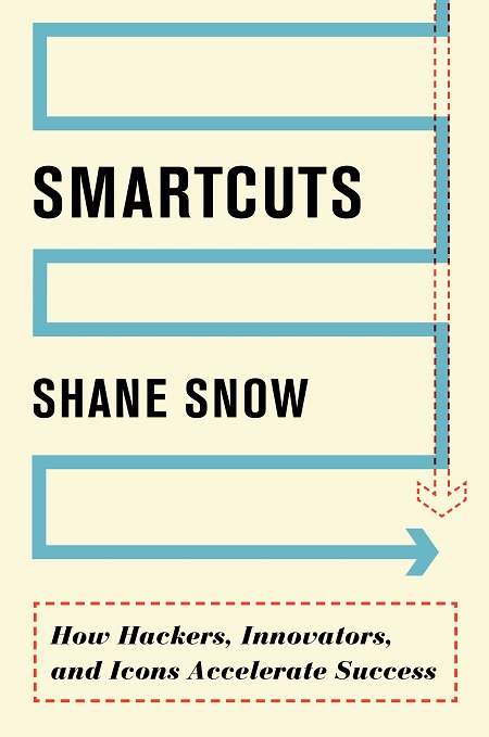 Smartcuts-How-Hackers-Innovators-and-Icons-Accelerate-Success