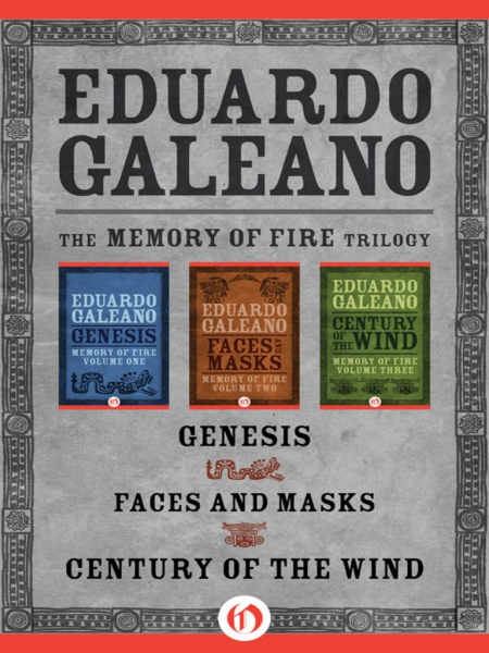 galeano memory of fire