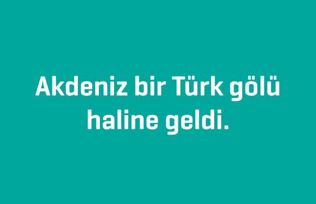 Akdeniz_Bir_Turk_Golu_Haline_Geldi