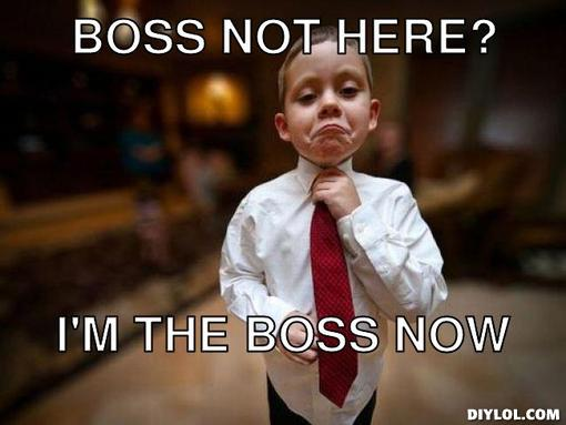 boss-kid-meme-generator-boss-not-here-i-m-the-boss-now-9c7428