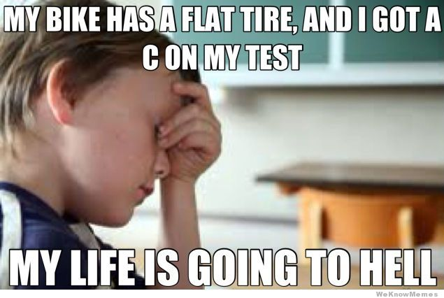 first-world-kid-problems-my-life-is-going-to-hell