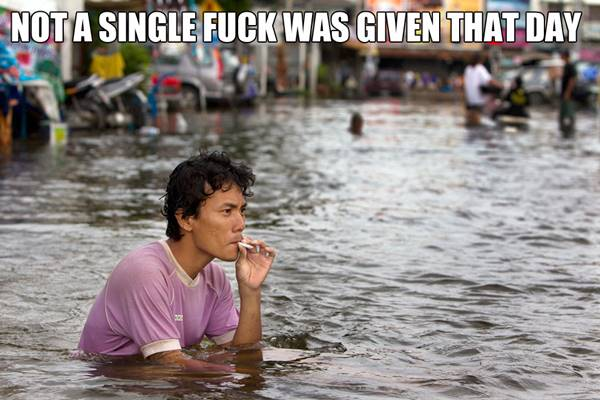 fucknot-a-single-fuck-was-given-that-day-water