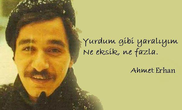 şiirleri Ve Yaşamından Kesitlerle ölüm Yıldönümünde Ahmet Erhan