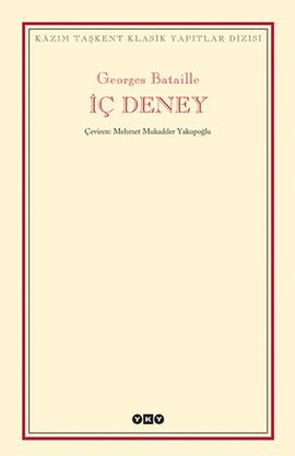 İç Deney (L'Experience Interieure) - Georges Bataille