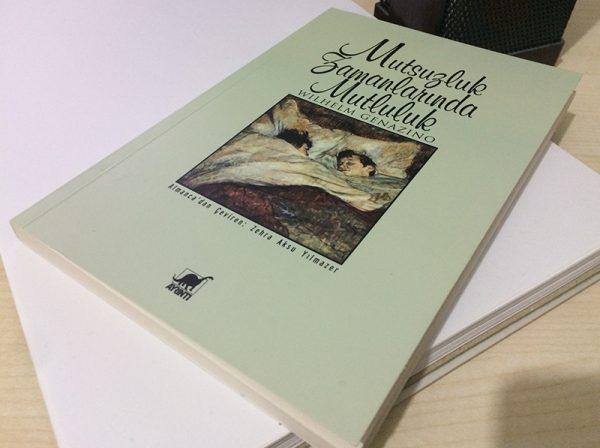 Mutsuzluk Zamanlarında Mutluluk (Das Glück In Glückfernen Zeiten) - Wilhelm Genazino