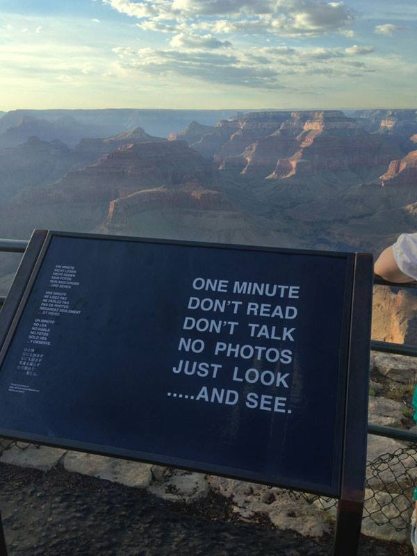 grand-canyon-sign-one-minute-dont-read-dont-talk-no-photos-just-look-and-see
