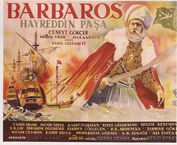 BARBAROS Hayreddin Paşa /Afiş:Karlotti Pietro