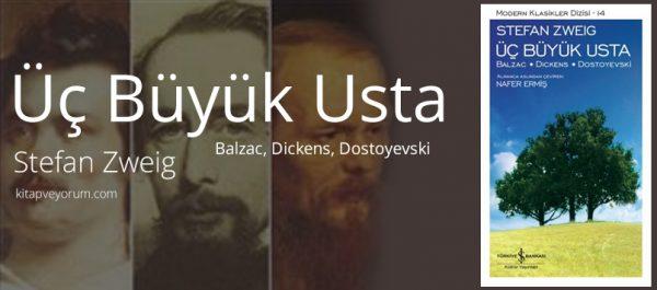 5. Üç Büyük Usta Balzac, Dickens, Dostoyevski