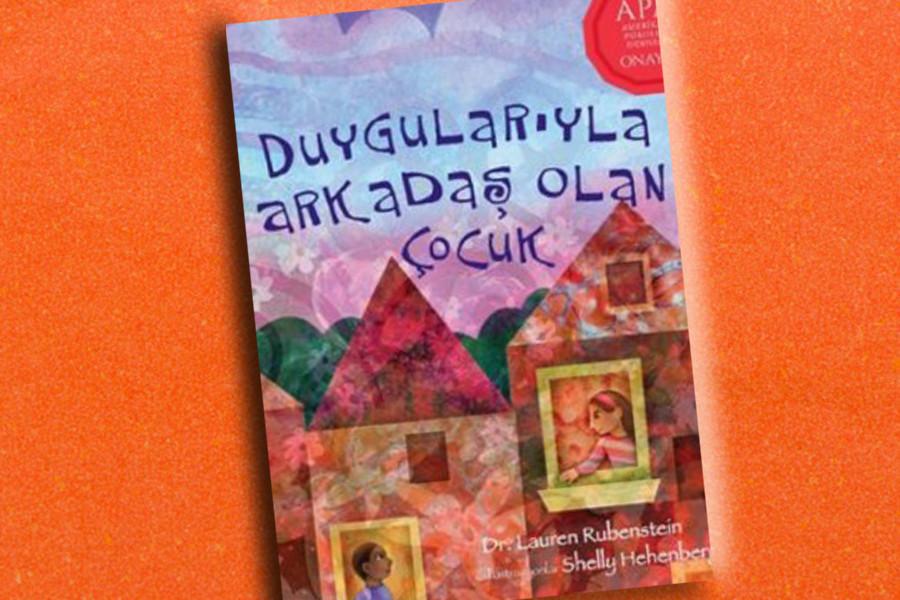 Duygularıyla Arkadaş Olan Çocuk en iyi çocuk kitapları listelist