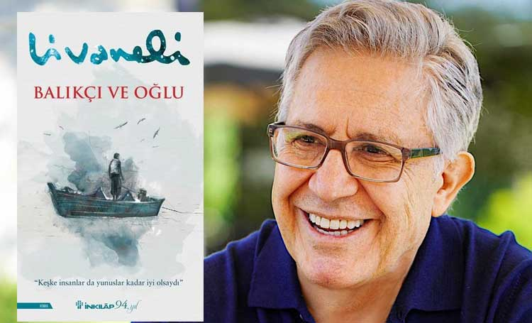 Balıkçı ve Oğlu Zülfü Livaneli tatilde okunacak kitaplar 2021 yazın okunacak kitaplar listelist